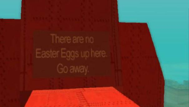 There are no easter eggs up here